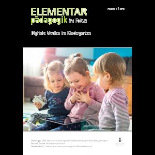 Leseprobe: Digitale Medien im Kindergarten – ELEMENTARpädagogik im Fokus