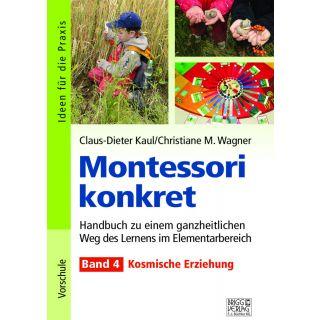 Montessori konkret – Kosmische Erziehung