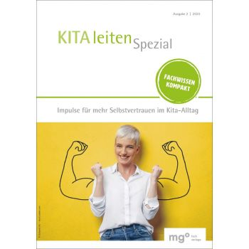 Kita leiten Spezial - Impulse für mehr Selbstvertrauen im Kita-Alltag